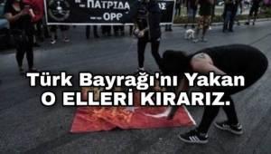 Türk Bayrağını Yakan Yunanlılara Türkiye'den çok sert tepki