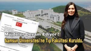 Samsun'a 2. Tıp Fakültesi Kuruldu.