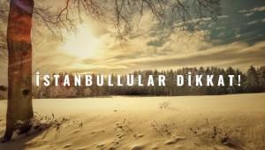 İstanbul'da Yoğun Kar Bekleniyor